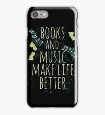 books and music make life better #1 iPhone Case/Skin