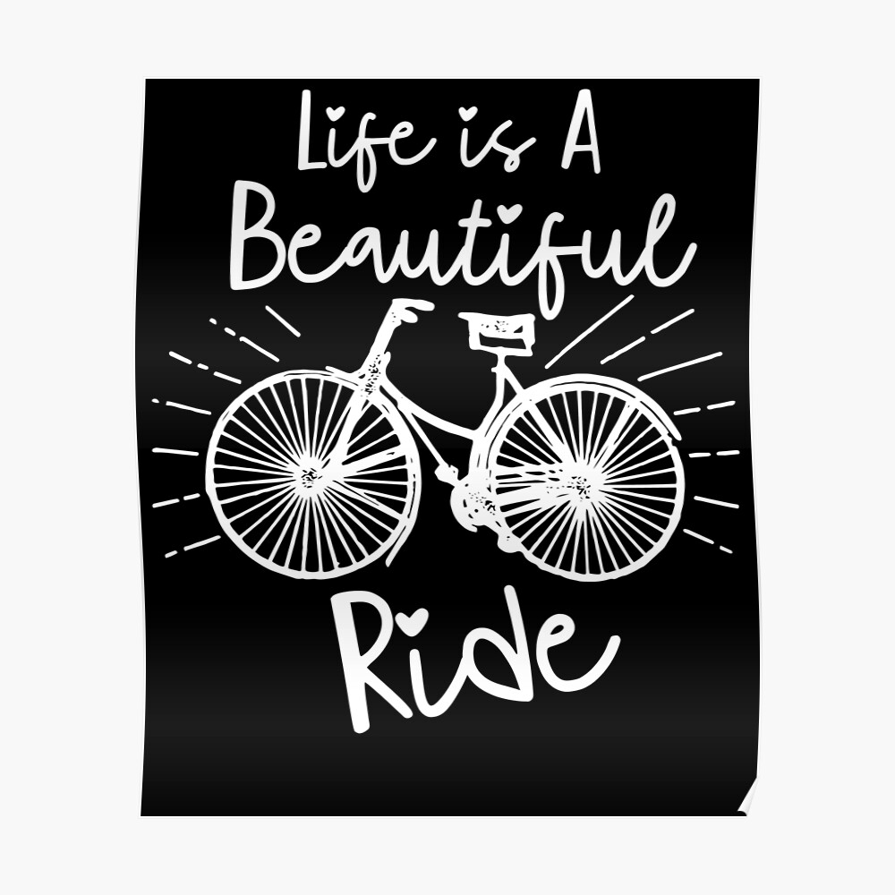 Life is a great bike ride Poster