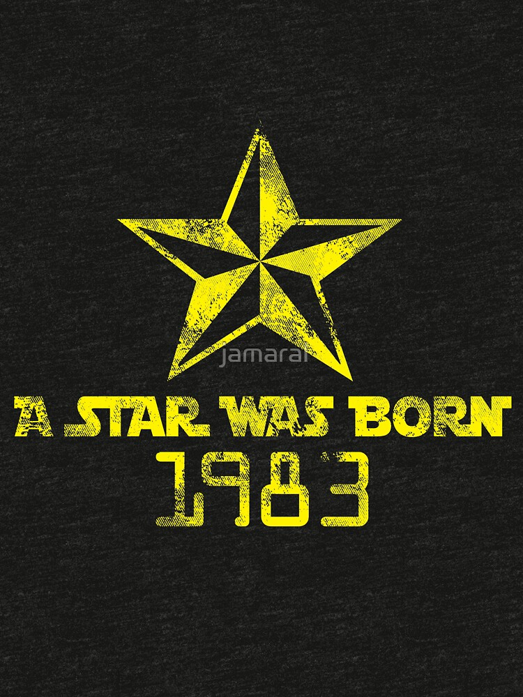 A star was born in '83 by jamaral