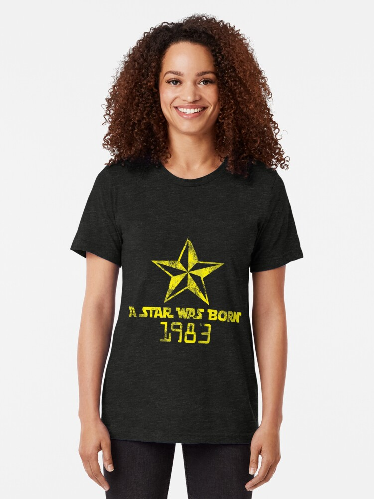 Alternate view of A star was born in '83 Tri-blend T-Shirt