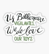 Billionaire Vigilantes Sticker