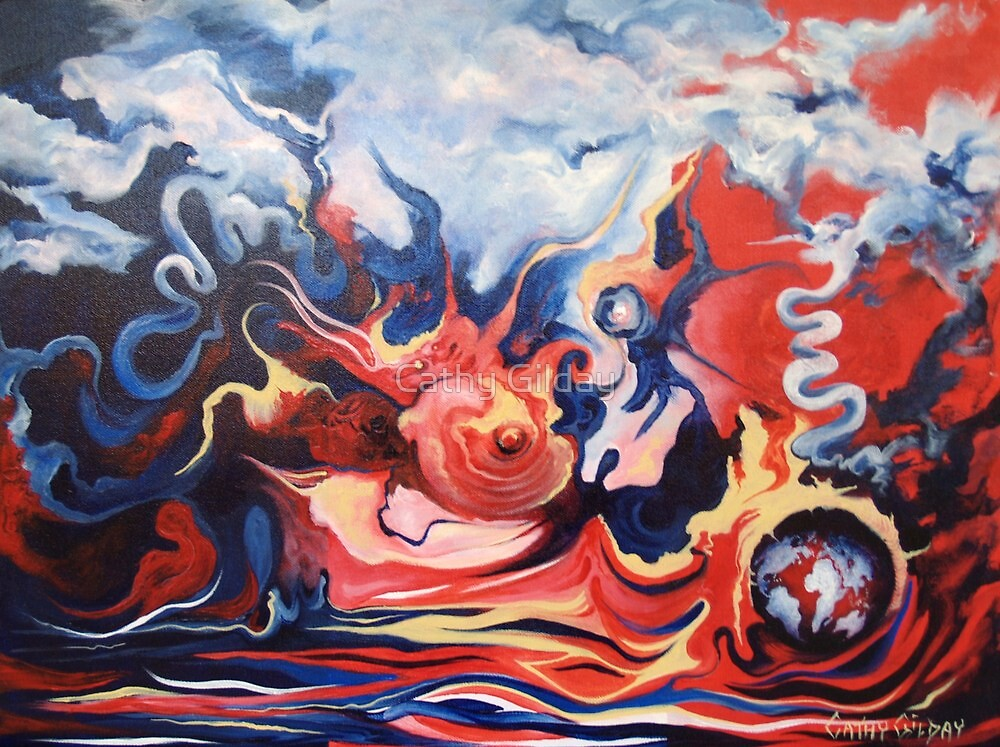 The Infuriation of Mother Earth by Cathy Gilday