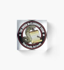 The Brion McClanahan Show Acrylic Block