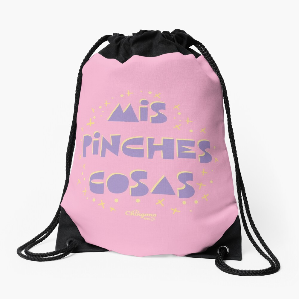 Mis Pinche Cosas Drawstring Bag