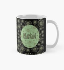 Keto! Beautiful unisex keto design in olive green and black to celebrate a healthy lifestyle. Mug