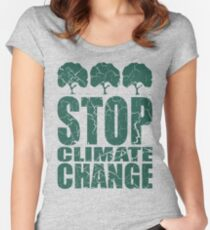 STOP CLIMATE CHANGE Fitted Scoop T-Shirt