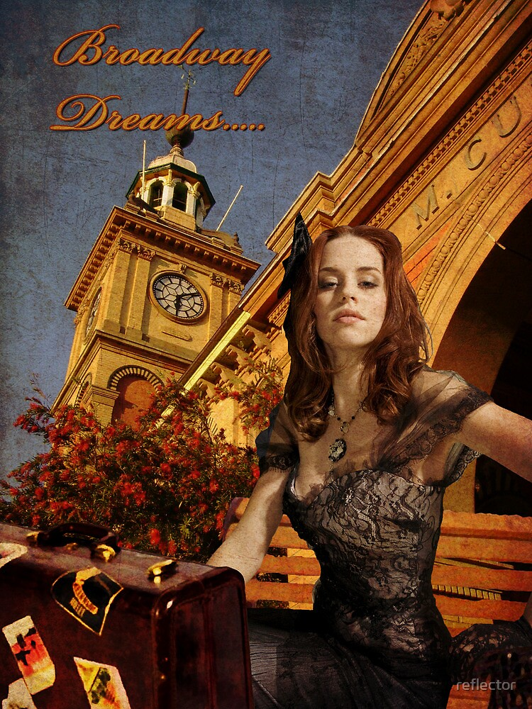 Broadway Dreams by reflector
