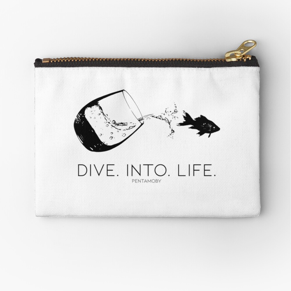 DIVE. INTO. LIFE. (B) Zipper Pouch