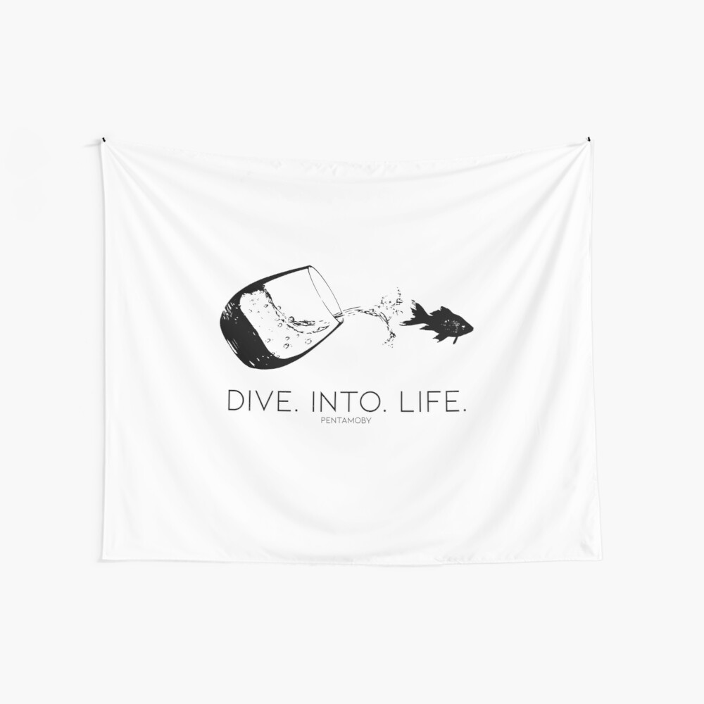 DIVE. INTO. LIFE. (B) Wall Tapestry