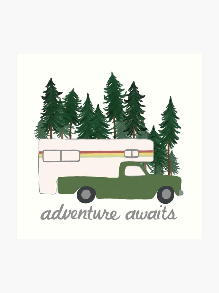 Adventure Awaits Vintage Truck Camper RV Motorhome Green Trees | Art Print
