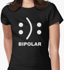Bipolar :): Womens Fitted T-Shirt