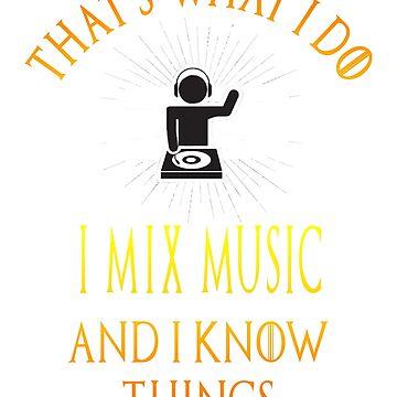 """I Mix Music"" Funny DJ Disc Jockey Parody Quote Shirt Gift by techman516"