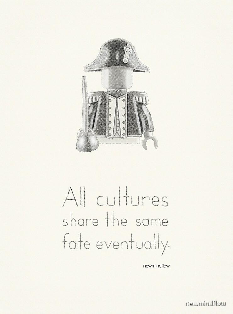 Colonial - Alle Kulturen teilen sich letztendlich das gleiche Schicksal von newmindflow
