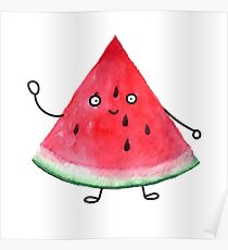 Super friendly watermelon Poster