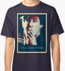 Bill Hicks - It's Just A Ride Tee Classic T-Shirt