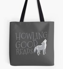 Howling good reads  Tote Bag