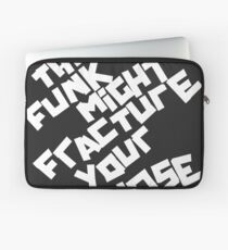 THE FUNK MIGHT FRACTURE YOUR NOSE (Arctic Monkeys) Laptop Sleeve