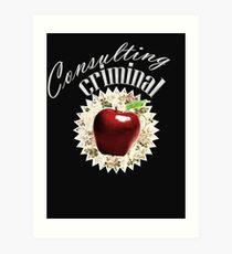 Consulting Criminal Art Print
