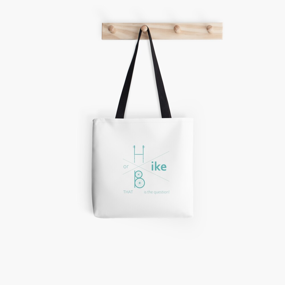 Hike or bike Tote Bag
