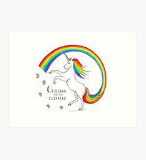 Unicorns are for Everyone Art Print