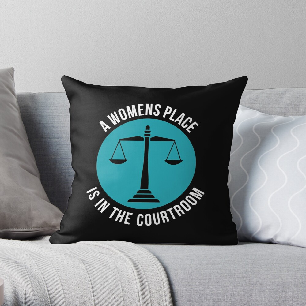 A Womans Place Is In The Courtroom Shirt Female Lawyer Gift Dekokissen