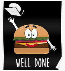 Funny Graduation Shirt 2019 Well Done Hamburger T-Shirt Poster