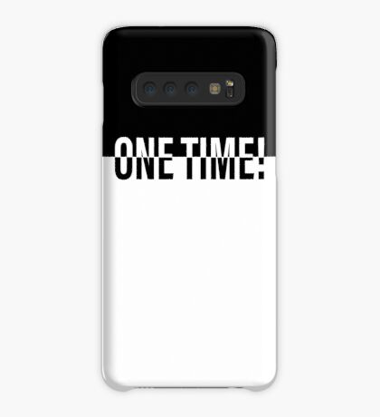 ONE TIME! POKER Case/Skin for Samsung Galaxy