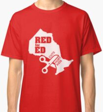 55e46fc0b144 Red For Ed Ontario Cuts Hurt Kids - White Logo Classic T-Shirt