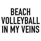 Beach Volleyball In My Veins von Gino S