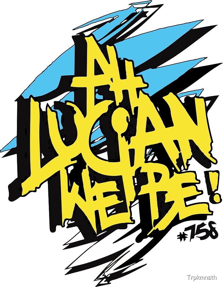 Ah Lucian We Be! by Trpkmnsth