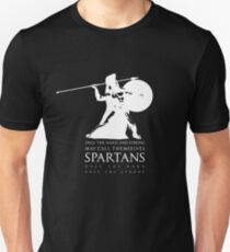 Only the hard and strong may call themselves Spartan. Unisex T-Shirt