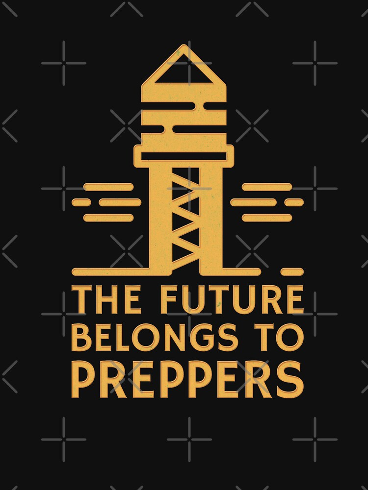 The Futue Belongs to Preppers by ockshirts