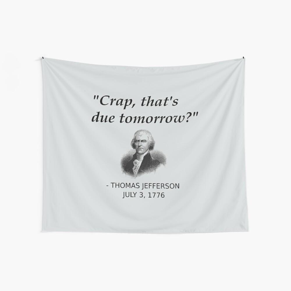 Lustige Thomas Jefferson Independence Day USA Geschichte Wandbehang