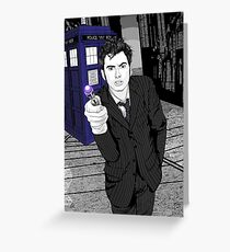 The Tenth Doctor (What??)  Greeting Card