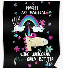 Póster Emcees Are Magical Like Unicorns Only Better