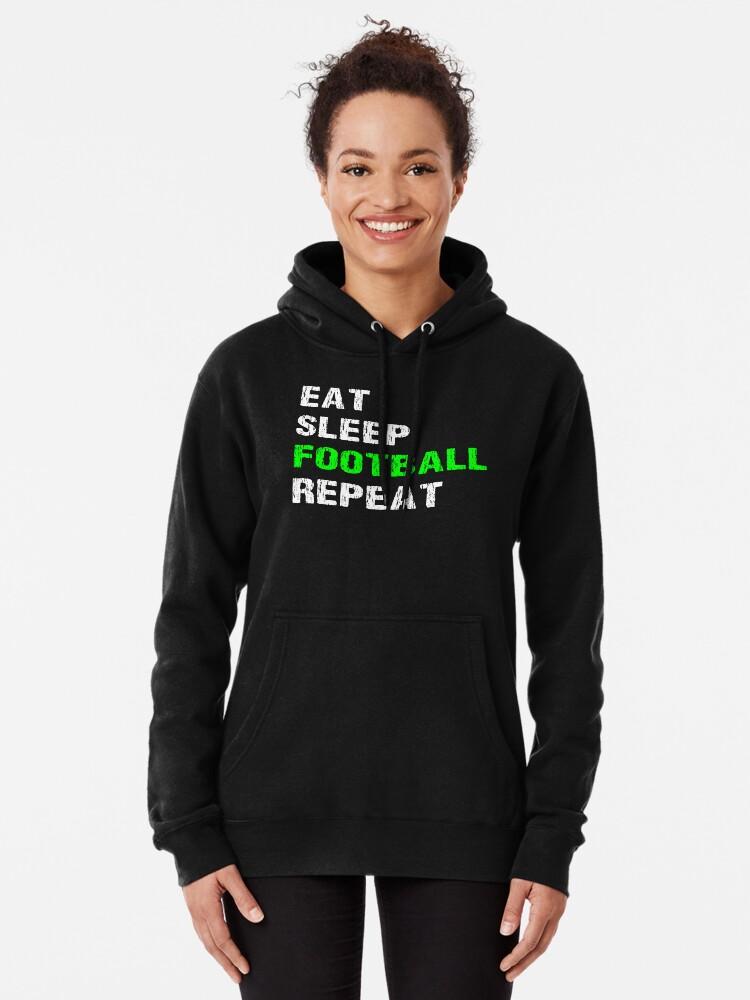 Vista alternativa de Sudadera con capucha Eat Sleep Football Repeat Funny Player Phrase Coach Saying Fan Slogan Gift
