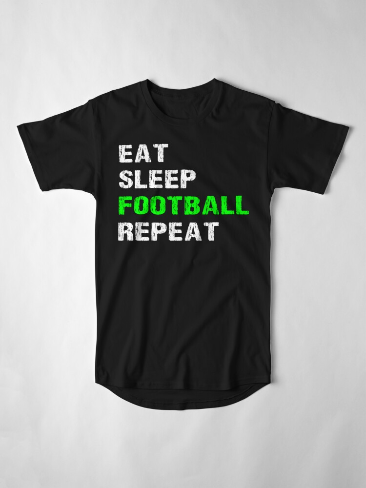 Vista alternativa de Camiseta larga Eat Sleep Football Repeat Funny Player Phrase Coach Saying Fan Slogan Gift