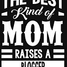 The best kind of mom raises a Blogger by designhp