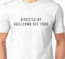 Directed By Guillermo del Toro Unisex T-Shirt