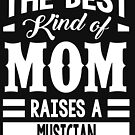 The best kind of mom raises a Musician by designhp