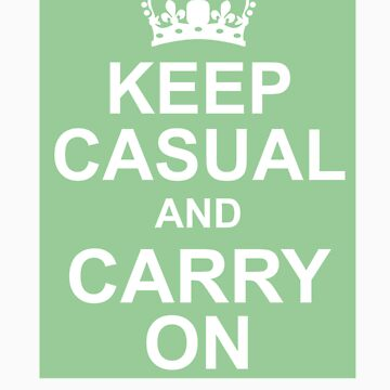 A Casual Classic iconic Keep Calm inspired t-shirt design by dylanmccarthy