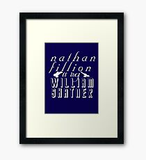 Nathan Fillion is my William Shatner Framed Print
