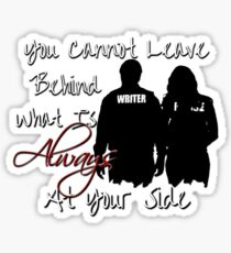 Always At Your Side Sticker