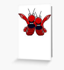 She's his lobster Greeting Card
