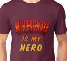 Mike-Ro-Wave Is My Hero Unisex T-Shirt