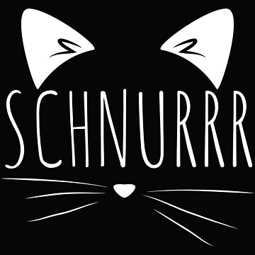 Katze Kätzchen Schnurrr Geschenk Katzenfreund Mieze von leroygomez