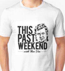 Theo Von am vergangenen Wochenende Slim Fit T-Shirt