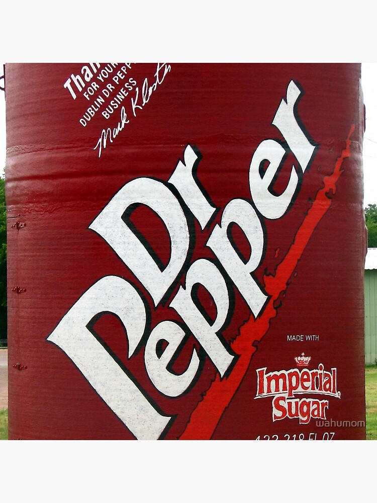 Now this is alot of Dr Pepper.... von wahumom