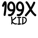 199X KID by awbrunning