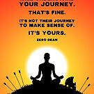Not everyone will understand your journey quote - Yoga Sun Print by Zero Dean